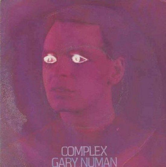 Gary Numan - Complex / Bombers