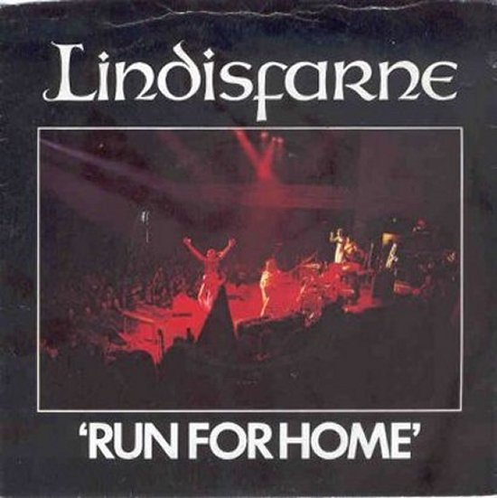 Lindisfarne - Run For Home / Stick Together