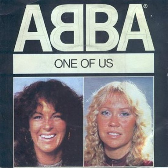 Abba - One Of Us / Should I Laugh Or Cry
