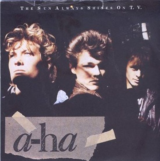 A-Ha - The Sun Always Shines On TV / Driftwood