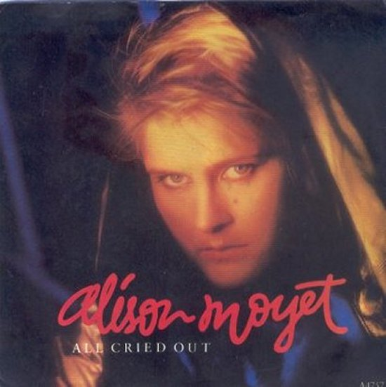 Alison Moyet - All Cried Out / Steal Me Blind