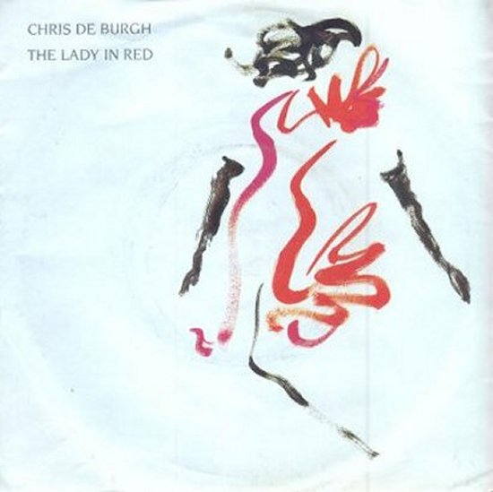 Chris De Burgh - The Lady In Red / Say Goodbye To It All