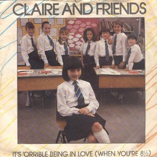 Claire & Friends - It's 'Orrible Being In Love / Big Sister