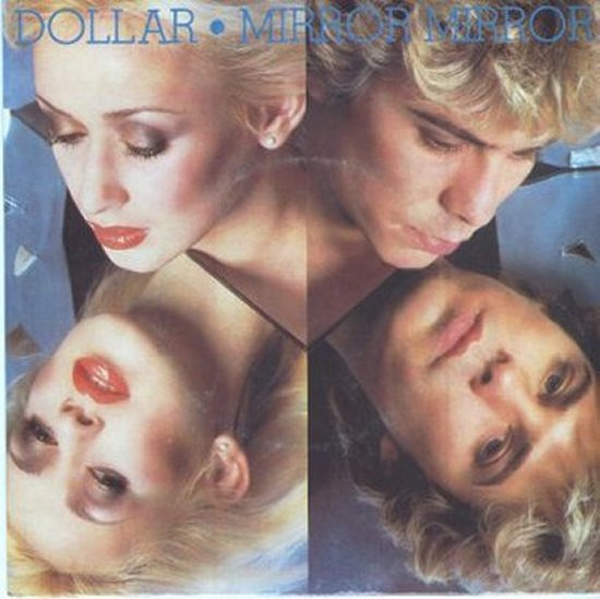Dollar - Mirror Mirror / Radio