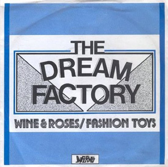 Dream Factory - Wine & Roses / Fashion Toys