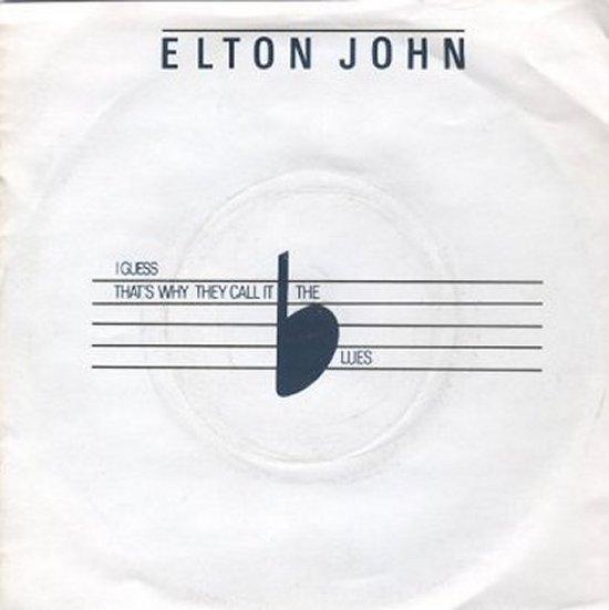 Elton John - I Guess That's Why They Call It The Blues / Choc Ice Goes Mental