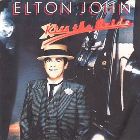 Elton John - Kiss The Bride / Dreamboat
