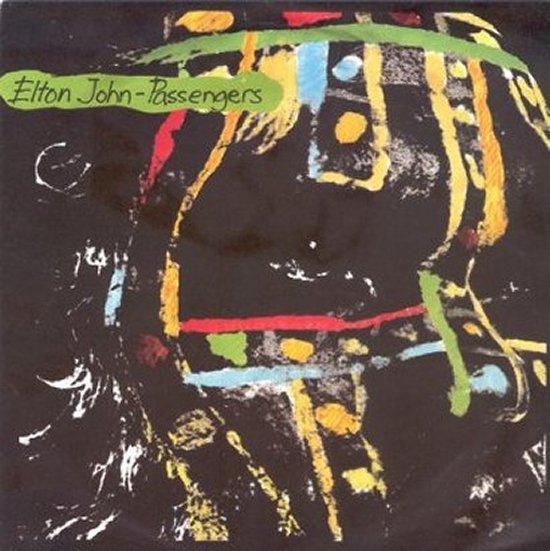 Elton John - Passengers / Lonely Boy