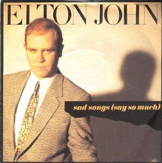 Elton John - Sad Songs Say So Much / A Simple Man