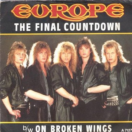 Europe - The Final Countdown / On Broken Wings