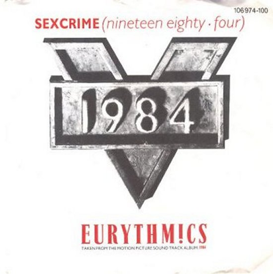 Eurythmics - Sexcrime Nineteen Eighty Four / I Did Just The Same