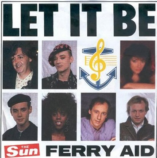 Ferry Aid - Let It Be - Gospel Jam Mix / Let It Be