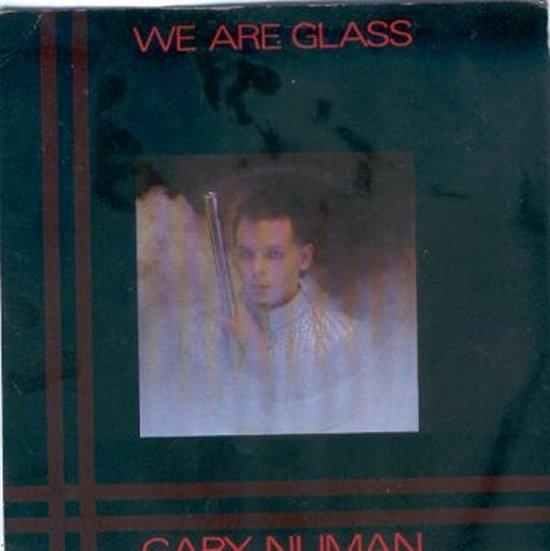 Gary Numan - We Are Glass / Trois Gymnopedies
