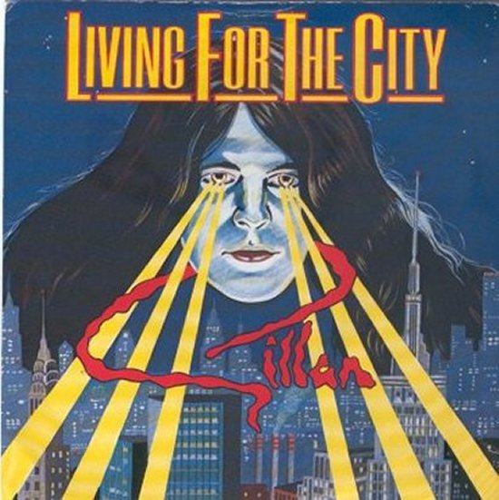 Gillan - Living For The City / Breaking Chains