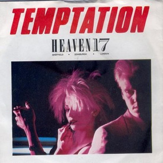 Heaven 17 - Temptation / We Live So Fast