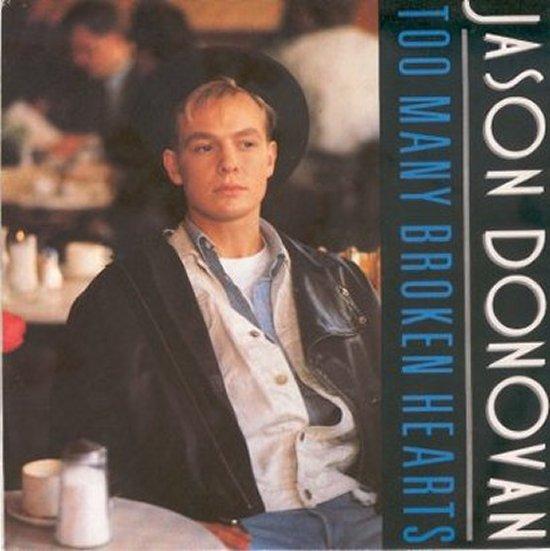 Jason Donovan - Too Many Broken Hearts / Wrap My Arms Around You