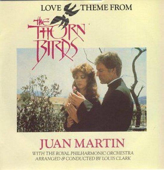 Juan Martin - Love Theme From The Thorn Birds / Last Farewell