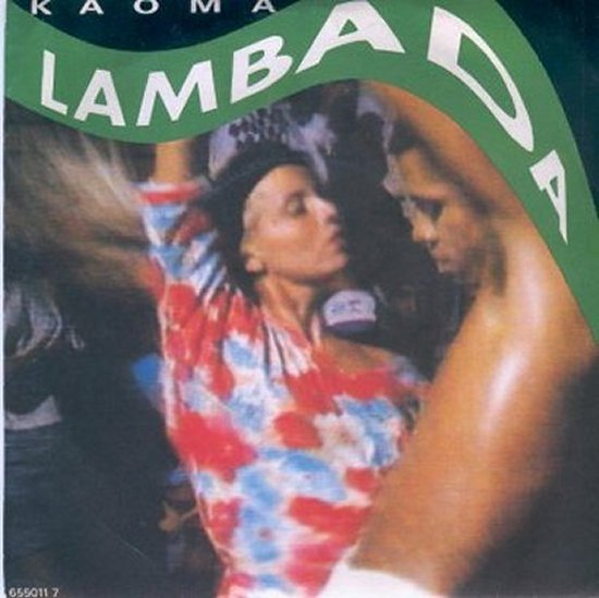 Kaoma - Lambada / Lambada - Instrumental