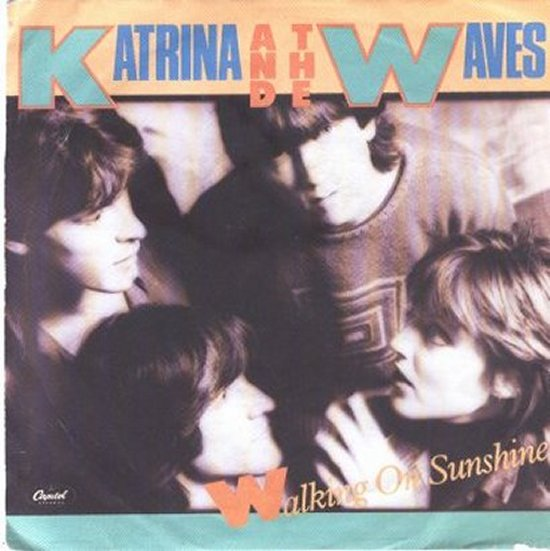Katrina & Waves - Walking On Sunshine / Going Down To Liverpool