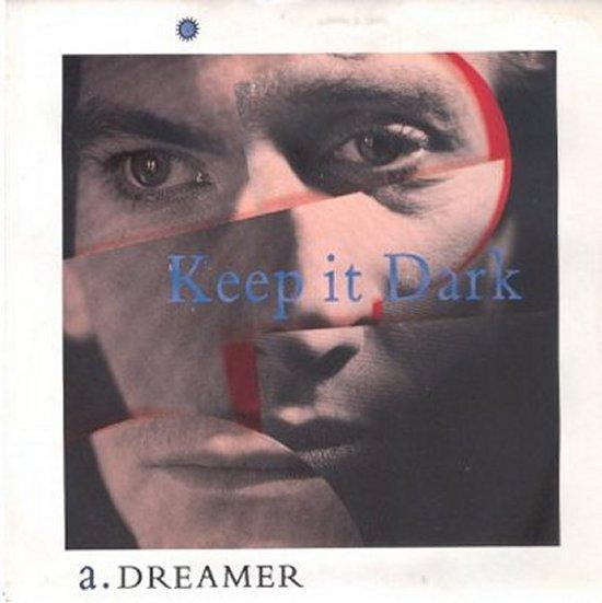 Keep It Dark - Dreamer / Outsider