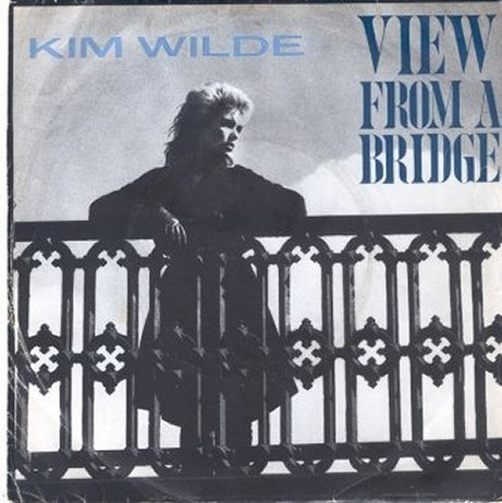 Kim Wilde - View From A  Bridge / Take Me Tonight