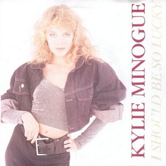 Kylie Minogue - I Should Be So Lucky / I Should Be So Lucky - Instrumental