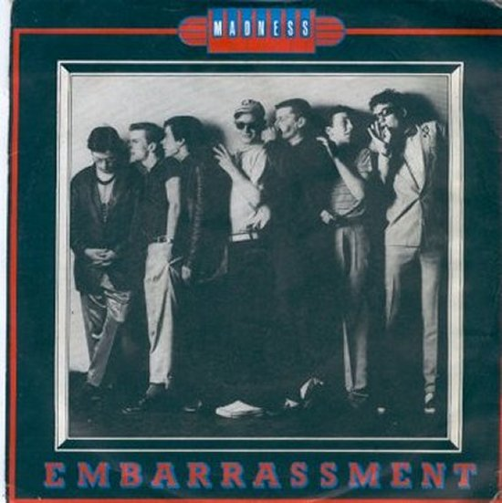 Madness - Embarrassment / Crying Shame