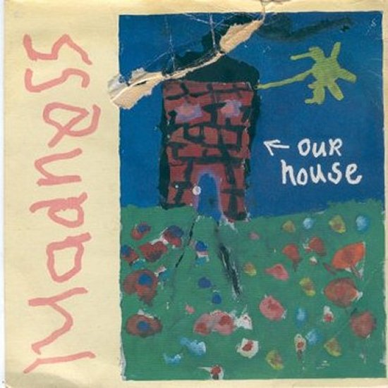 Madness - Our House / Walking With Mr Wheeze