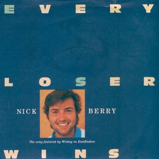 Nick Berry - Every Loser Wins / Every Loser Wins - Instrumental