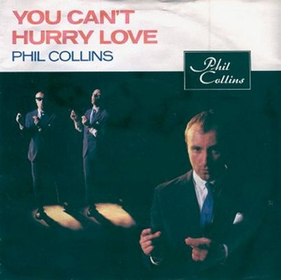 Phil Collins - You Can't Hurry Love / I Cannot Believe It's True
