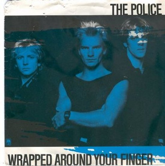 Police - Wrapped Around Your Finger / Someone To Talk To
