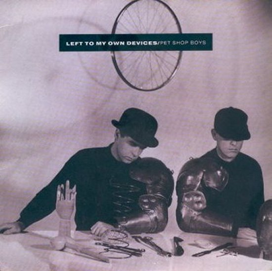 Pet Shop Boys - Left To My Own Devices / The Sound Of The Atom Splitting