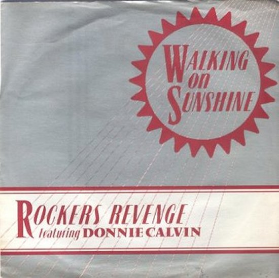 Rockers Revenge - Walking On Sunshine / Rockin' On Sunshine