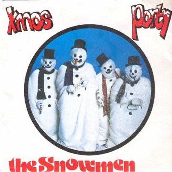 Snowmen - Xmas Party / Dance Of The Snowmen