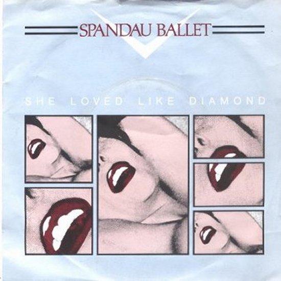 Spandau Ballet - She Loved Like Diamond / She Loved Like Diamond - Instrumental