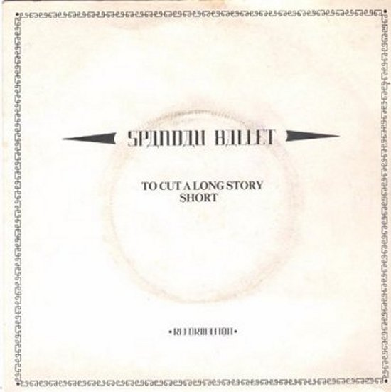 Spandau Ballet - To Cut A Long Story Short / Version