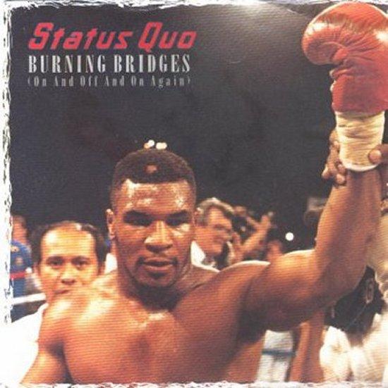 Status Quo - Burning Bridges / Whatever You Want