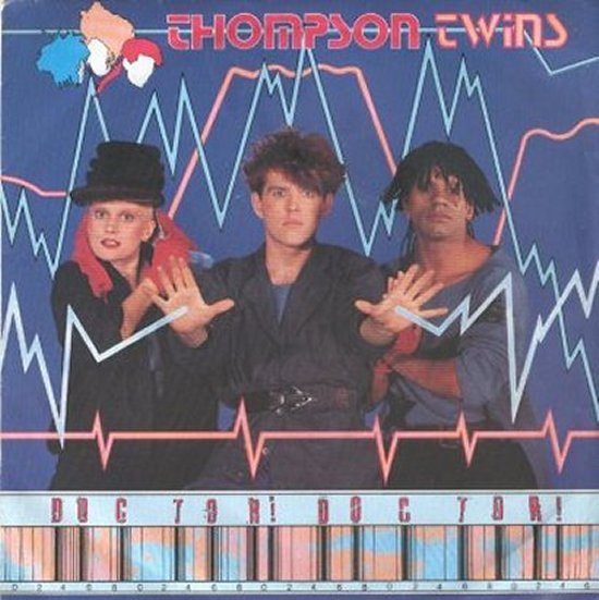 Thompson Twins - Doctor Doctor / Nurse Shark