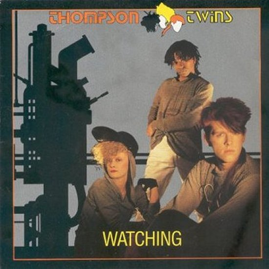Thompson Twins - Watching / Dancersaurus