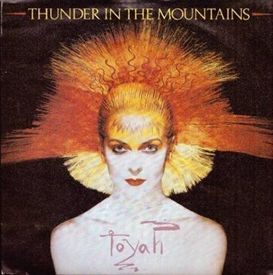 Toyah - Thunder In The Mountains / Street Addict