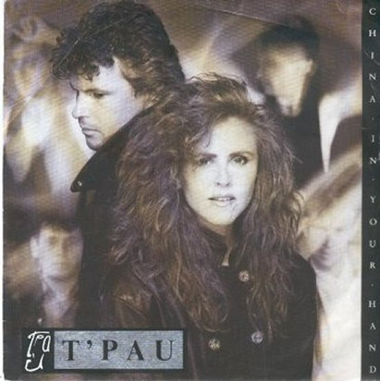 T'pau - China In Your Hand / No Sense Of Pride