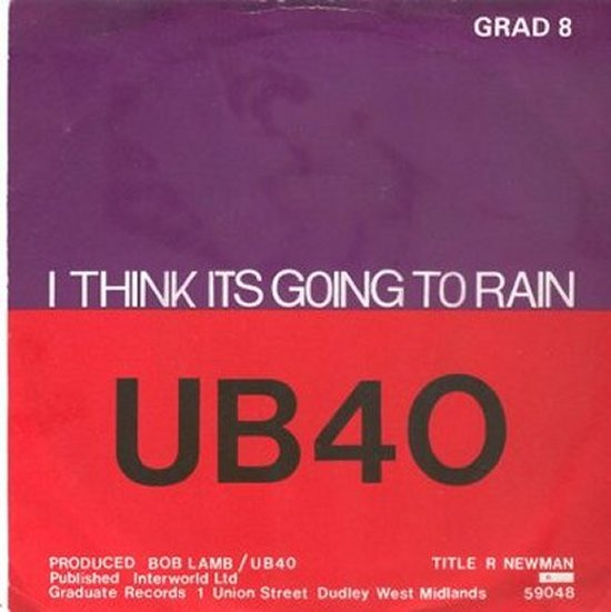 UB40 - I Think It's Going To Rain / My Way Of Thinking