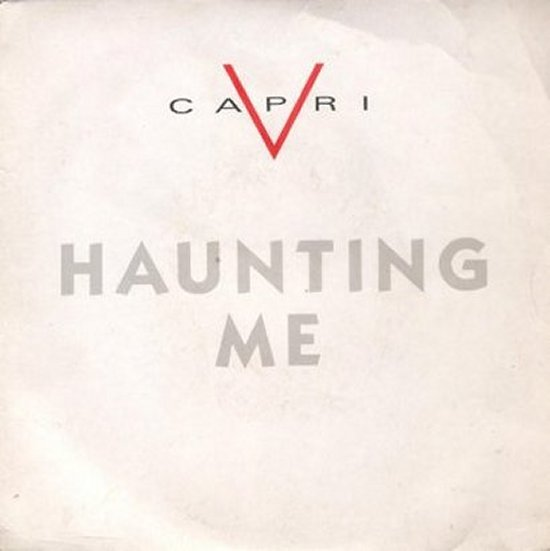 V Capri - Haunting Me / Year From Now