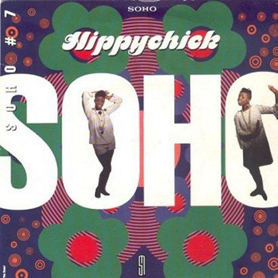 Soho - Hippychick / Taxi