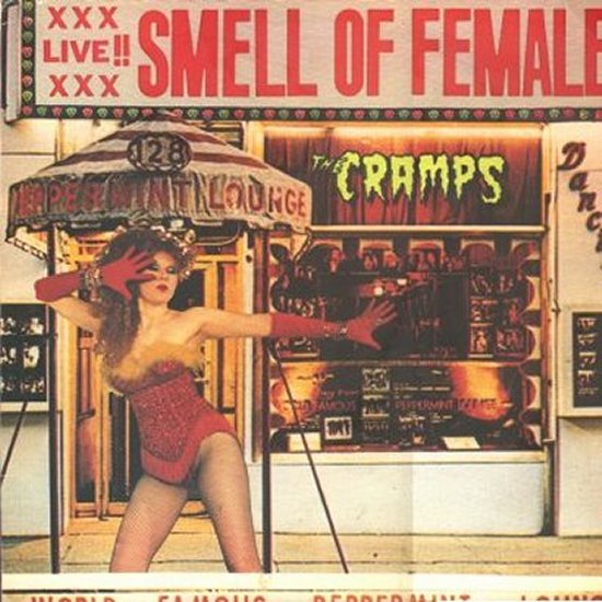 Cramps - Smell Of Female
